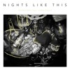 Nights Like This feat. Yung Pinch