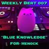 Weekly Beat 007 (Blue Knowledge)