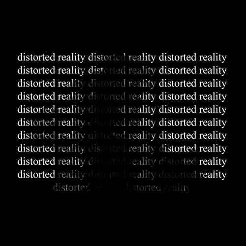 Distorted Reality (Original Mix)