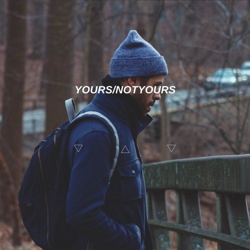Yours/NotYours