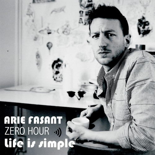 Arie Fasant Episode 22 -Life is simple