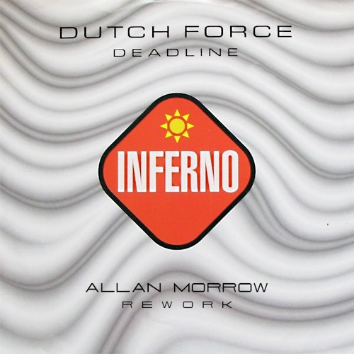 Dutch Force - Deadline (Allan Morrow Rework) [FREE DOWNLOAD]
