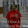 Dont Give A F    About You