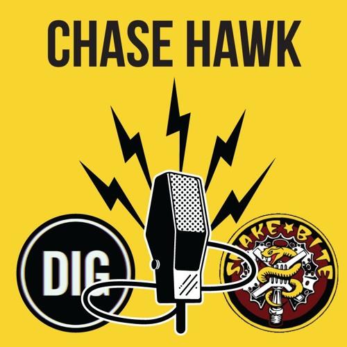 CHASE HAWK DIG BMX X SNAKEBITE Podcast