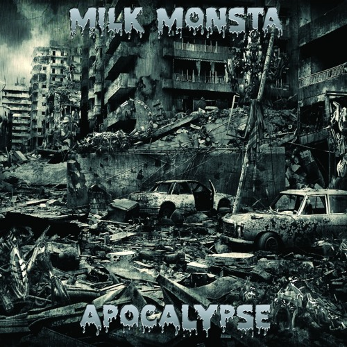 Milk Monsta - Apocalypse CLIP
