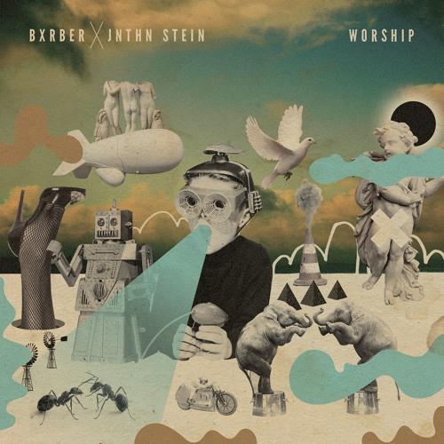 Worship (feat. JNTHN STEIN)