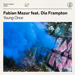 Fabian Mazur feat. Dia Frampton - Young Once [Out Now]