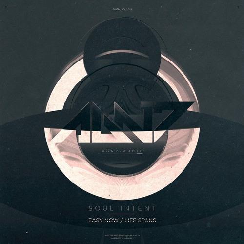 Soul Intent - Easy Now (AGN7 AUDIO 003)