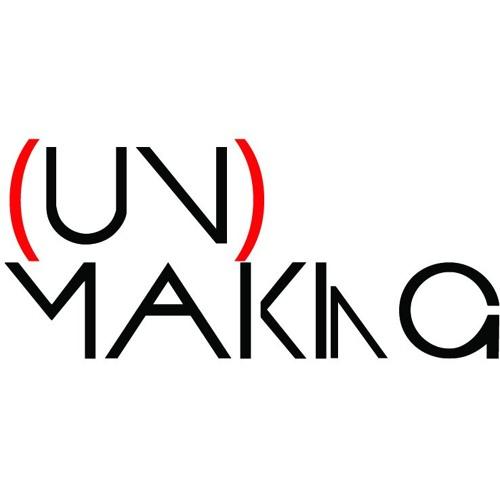 (un)making podcast
