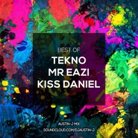 BEST OF: TEKNO. MR EAZI. KISS DANIEL