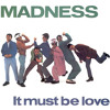 Madness - It Must Be Love (Almighty Mix)