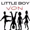 Little Boy Von