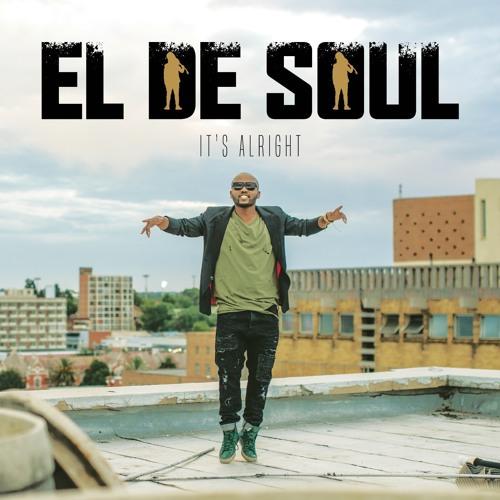 It's Alright - El De Soul
