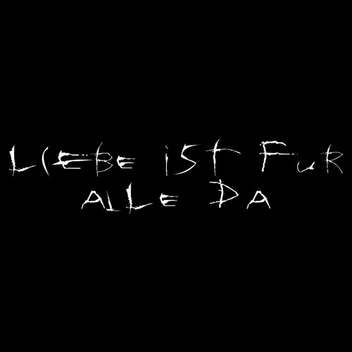 Liebe Ist Fur Alle Da By Ozaiaang On Soundcloud Hear The World S