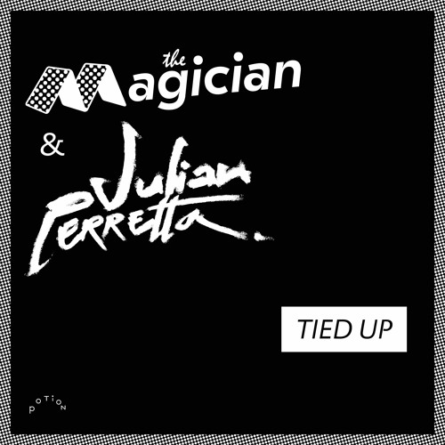 "The Magician & Julian Perretta : ""Tied Up"""