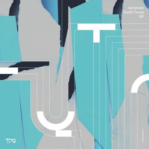 Lenzman - Earth Tones (NQ002)