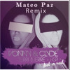 "Vonny & Clyde, HSR, Terri Bjerre- FEEL SO REAL""( Mateo Paz Mix)"