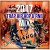 New Hip Hop Trap February Music Mix 2017 Hip Hop Mix 2017 HipHop R&B Songs 2017 Mix 5 by KING CODE