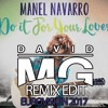 Manel Navarro - Do It for Your Lover - REMIX EDIT - DAVID MG - EUROVISION 2017