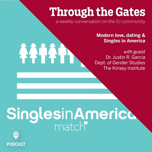 Ep. 45: Modern love, dating & Singles in America with Justin Garcia