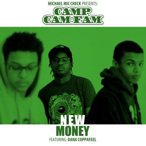 New Money ft Dana Coppafeel