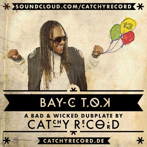bay-c (t.o.k.) - badsound ah badsound [catchy record special]