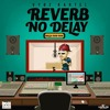 Vybz Kartel - Reverb No Delay [Bigga Don Don Records] - 2017 @GazaPriiinceEnt