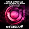 APEK & Shanahan ft. Andrew Jackson - Broken Souls (Culture Code Remix)
