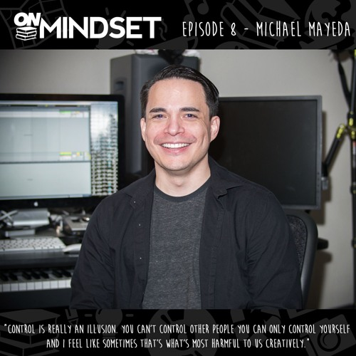 Ep. 8 - Michael Mayeda: Production tips, Keyboard Vibes and Star Wars