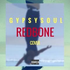 Redbone(Cover)By GypsySoul