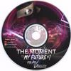 MY MOMENT IS MY FUTURE - FELIPE VASQUEZ (2017)