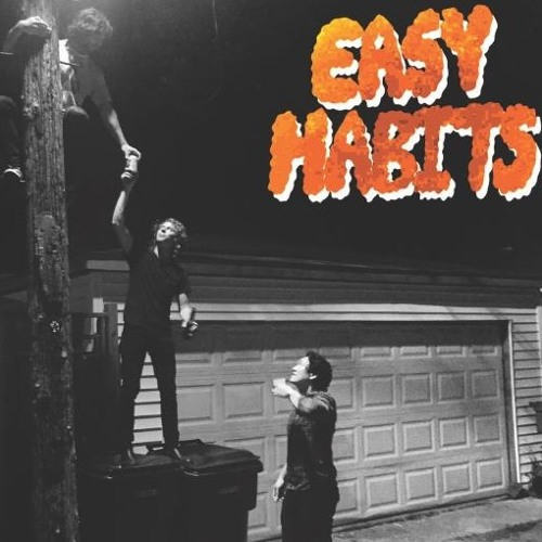 "Easy Habits- ""Party King"" (Side A)"