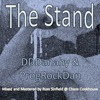 The Stand (Featuring DDDanahy)