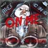 C5 - On Me ft. WESTSIDE $TEW & DeMacMane (MĆF X ĆNG)