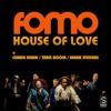 FOMO feat Chaka Khan, Taka Boom & Mark Stevens - House Of Love (Rune Lindbæk Mix)  (*Snippet*)
