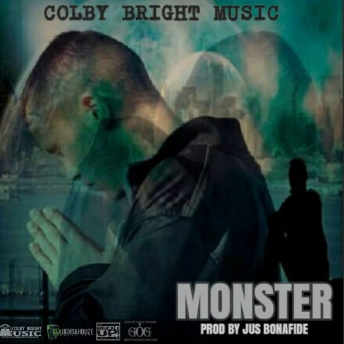 MONSTER - COLBY BRIGHT (PROD BY JUS BONAFIDE)