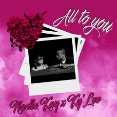 All To You ft Ky'Lee