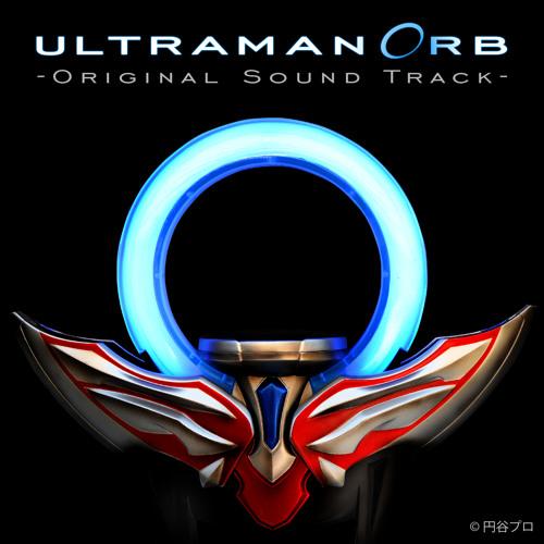 Ultraman Orb - OST - Theme of Kurenai (M - 5) by Nutthanon