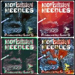 No! Needles