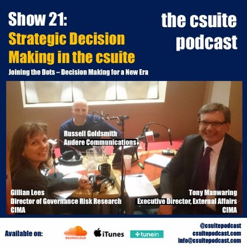 Show 21 - Strategic Decision Making in the csuite