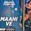 Maahi Ve Video Song Wajah Tum Ho  Neha Kakkar, Sana, Sharman, Gurmeet  Vishal Pandya