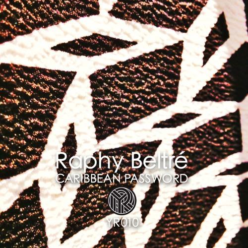 EP Raphy Beltré - Caribbean Password -