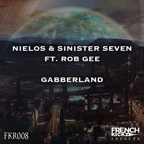 Nielos & Sinister Seven ft. Rob GEE - Gabberland