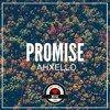 Ahxello - Promise | AirwaveMusic Release mp3