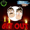 Hello Neighbor (Get Out) - DAGames