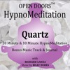 Open Doors HypnoMeditations - Quartz Introduction