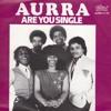 aurra - are you single (sweater boyz remix)