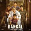 Dangal - Title track