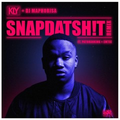 KLY & DJ Maphorisa - Snapdatsh!t (Remix) (feat. Patoranking & Emtee)