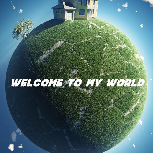 WELCOME TO MY WORLD - SET - ANUNNA DJ 2K17